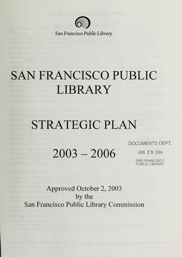 Download San Francisco Public Library strategic plan, 2003-2006