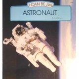 Download I Can Be an Astronaut (I Can Be Books)