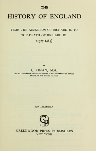 Download The history of England from the accession of Richard II to the death of Richard III, 1377-1485.