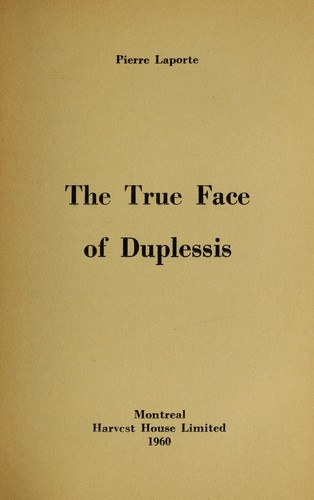 The true face of Duplessis.