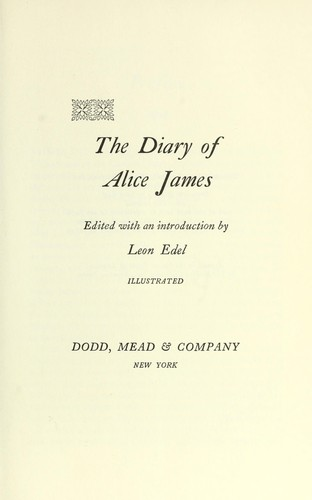 The diary of Alice James.