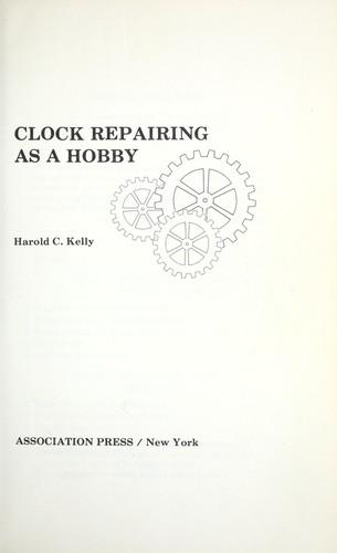 Download Clock repairing as a hobby