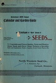 Richardson's 1899 annual calendar and garden guide and catalogue of rich brand of seeds PDF