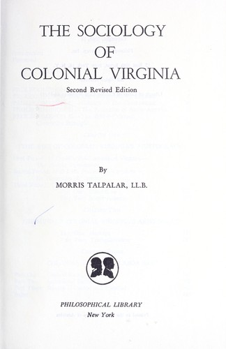 Download The sociology of Colonial Virginia.