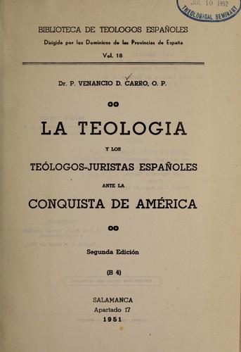La teología y los teólogos-juristas españoles ante la conquista de América