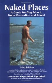 Naked Places, A Guide for Gay Men to Nude Recreation and Travel PDF
