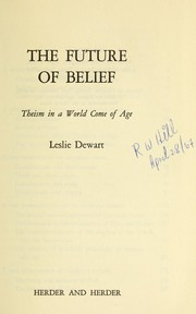 The future of belief; theism in a world come of age PDF