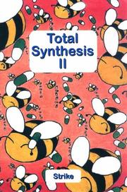 Total Synthesis II by Strike