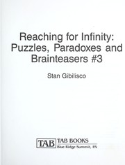 Reaching for infinity : puzzles, paradoxes and brainteasers #3 PDF
