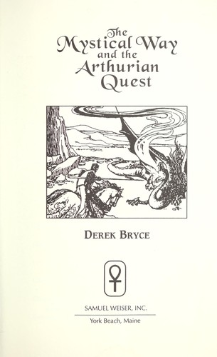 Download The mystical way and the Arthurian quest