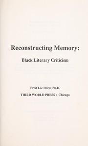 Reconstructing memory : Black literary criticism PDF