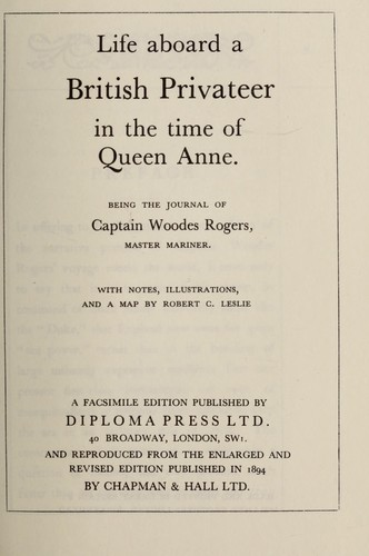 Download Life aboard a British privateer in the time of Queen Anne.