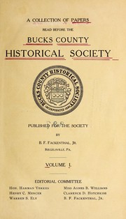 A collection of papers read before the Bucks county historical society... v.1- [1880]-19 PDF