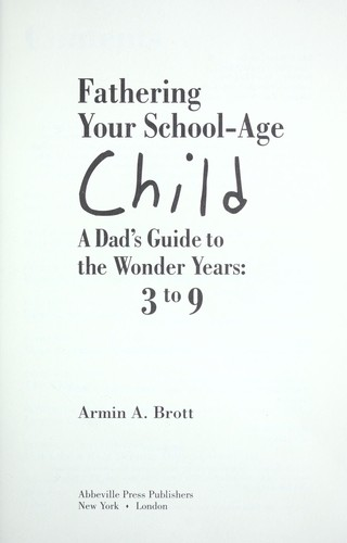 Download Fathering your school-age child