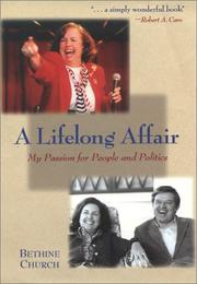 A lifelong affair by Bethine C. Church