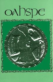 Cover of: Oahspe by [the word of Jehovih-Creator given to John B. Newbrough ; David A. Cardone].