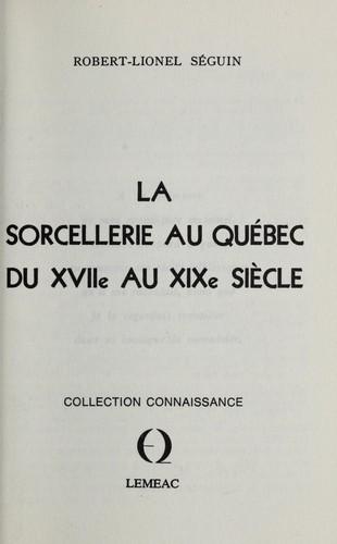 Download La sorcellerie au Québec du XVIIe au XIXe siècle.