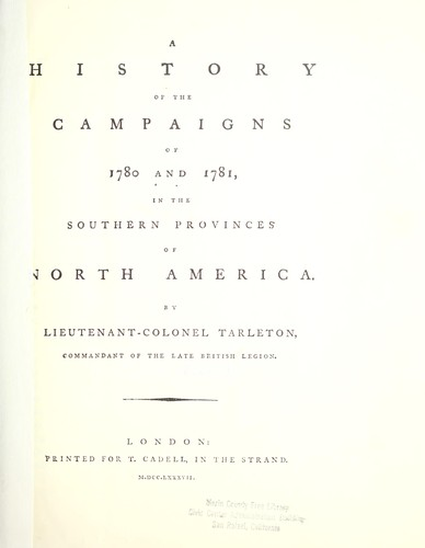 Download A history of the campaigns of 1780 and 1781 in the southern provinces of North America.