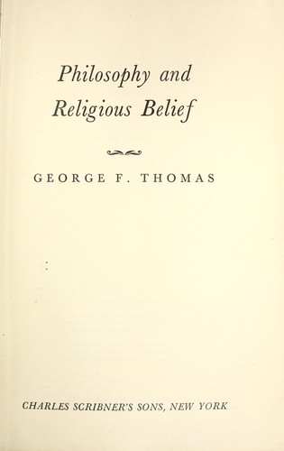 Philosophy and religious belief. —