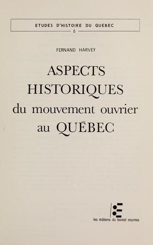 Aspects historiques du mouvement ouvrier au Québec