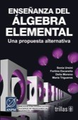 Download Enseñanza de algebra elemental/ The Teaching of Elementary Algebra
