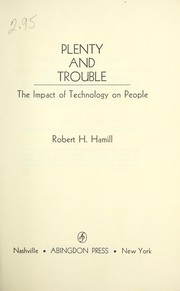 Plenty and trouble; the impact of technology on people PDF