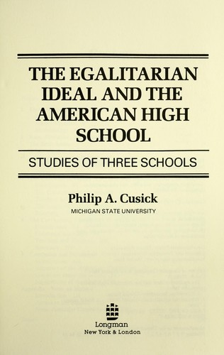 The egalitarian ideal and the American high school