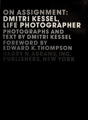 On assignment : Dmitri Kessel, LIFE photographer PDF