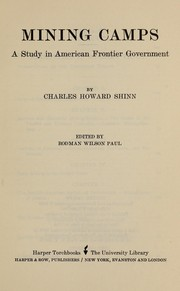 Mining-camps, a study in American frontier government PDF