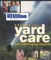This Old House Essential Yard Care and Landscaping Projects PDF