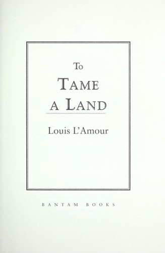 Download To tame a land