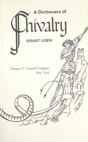 A dictionary of chivalry