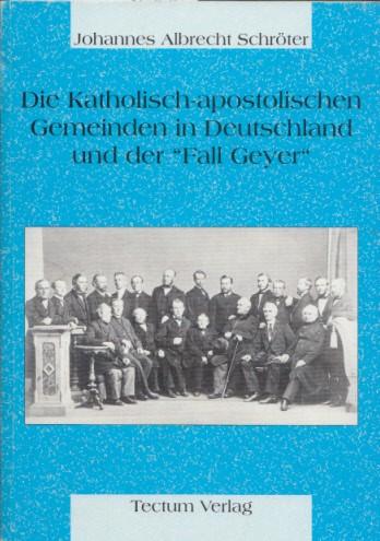 """Download Die Katholisch-apostolischen Gemeinden in Deutschland und der """"Fall Geyer"""""""