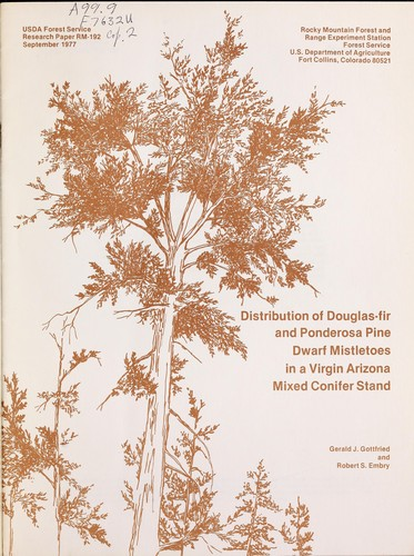 Distribution of Douglas-fir and ponderosa pine dwarf mistletoes in a virgin Arizona mixed conifer stand