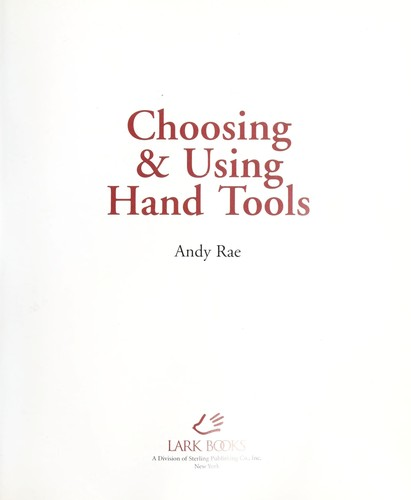 Download Choosing & using hand tools
