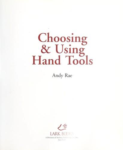 Choosing & using hand tools
