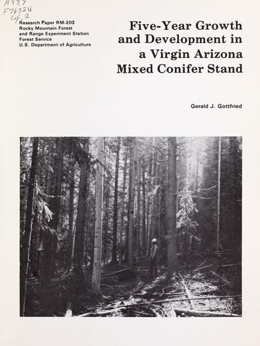 Five-year growth and development in a virgin Arizona mixed conifer stand