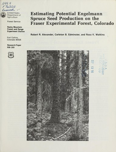 Estimating potential Engelmann spruce seed production on the Fraser Experimental Forest, Colorado