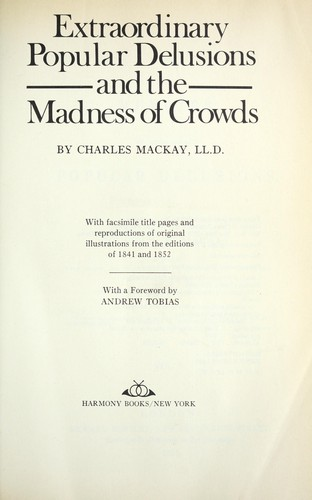 Download Extraordinary popular delusions and the madness of crowds