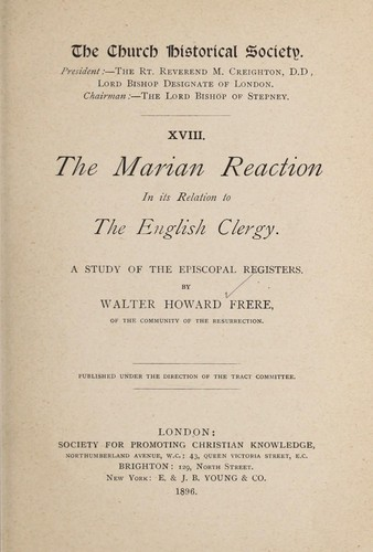 The Marian reaction in its relation to the English clergy.