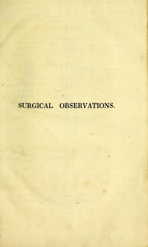Download Surgical observations on the constitutional origin and treatment of local diseases