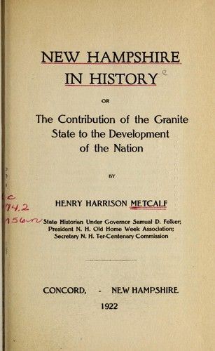 Download New Hampshire in history; or, The contribution of the Granite state to the development of the nation