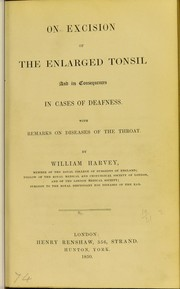 On excision of the enlarged tonsil, and its consequences in cases of deafness with remarks on diseases of the throat PDF