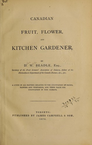 Canadian fruit, flower, and kitchen gardener