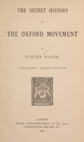 Download The secret history of the Oxford movement