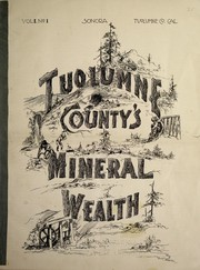 Tuolumne County, California. Mines and mining Tuolumne County's mineral wealth... PDF