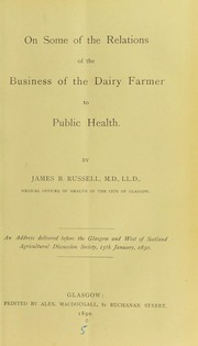 On some of the relations of the business of the dairy farmer to public health PDF