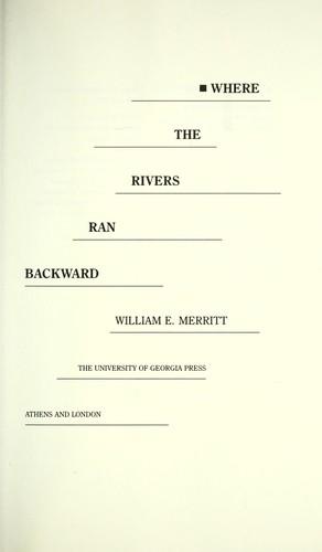 Where the rivers ran backward
