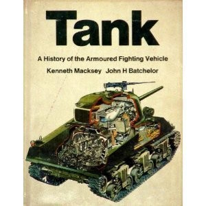 Download Tank; a history of the armoured fighting vehicle