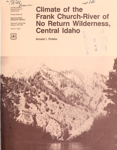 Climate of the Frank Church-River of No Return Wilderness, central Idaho